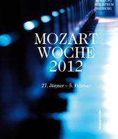 Mozartwoche Salzburg vom 27.01.-05.02.2012